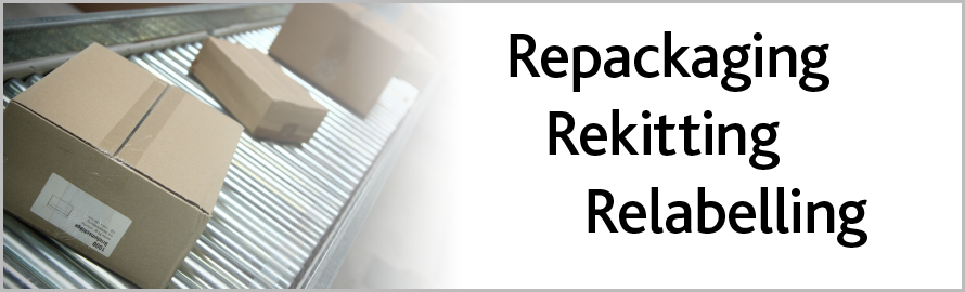 Repackaging Rekitting Relabelling